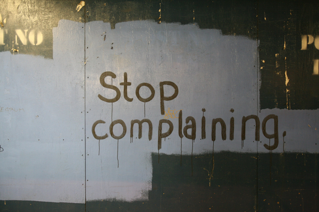 Compete stop complaining